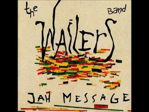 The Wailers Band ‎– Jah Message