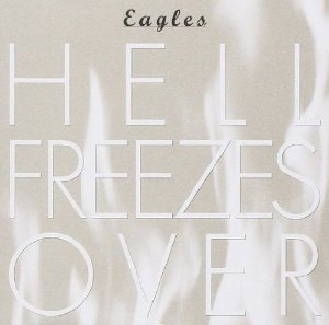 CD - Eagles ‎– Hell Freezes Over