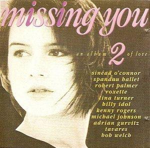 CD - Missing You 2 (Vários Artistas)