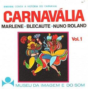 LP - Marlene & Blecaute & Nuno Roland – Carnavália - Eneida Conta A História Do Carnaval Vol. 1