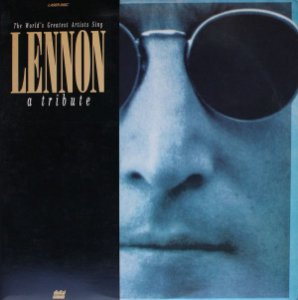 Various ‎– The World's Greatest Artists Sing Lennon - A Tribute