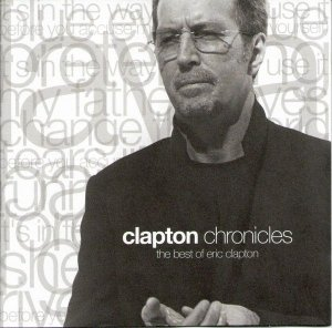 CD - Eric Clapton – Clapton Chronicles (The Best Of Eric Clapton)