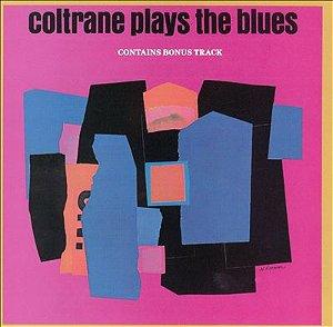 CD - John Coltrane – Coltrane Plays The Blues