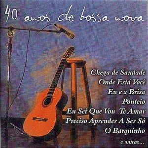 Various – 40 Anos De Bossa Nova