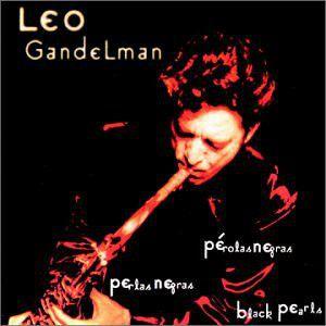 Leo Gandelman – Pérolas Negras