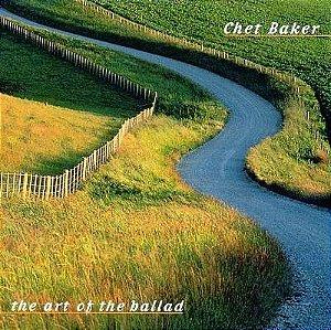 Chet Baker – The Art Of The Ballad