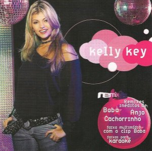 Kelly Key ‎– Remix Hits