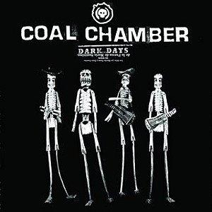 Coal Chamber – Dark Days