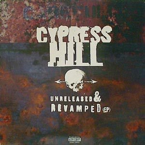 CD - Cypress Hill – Unreleased & Revamped (EP)