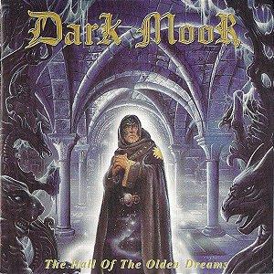CD - Dark Moor – The Hall Of The Olden Dreams