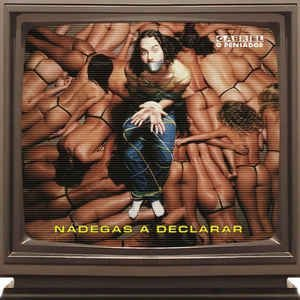 CD - Gabriel O Pensador – Nádegas A Declarar