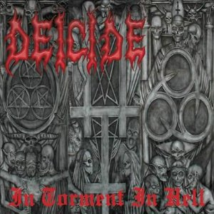 Deicide ‎– In Torment In Hell