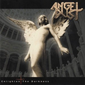 CD - Angel Dust – Enlighten The Darkness