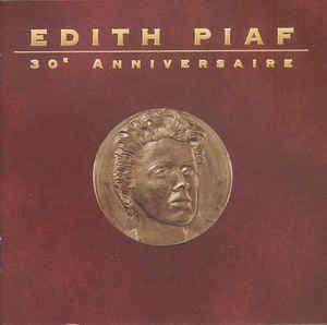 Edith Piaf – Edith Piaf - 30 * Anniversaire
