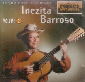 Inezita Barroso – Raízes Sertanejas Volume 2