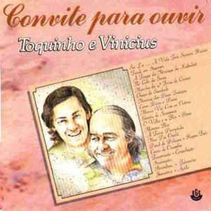 CD - Toquinho E Vinicius – Convite Para Ouvir Toquinho E Vinicius