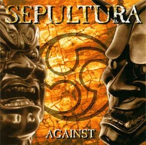 Sepultura ‎– Against