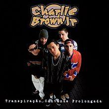 Charlie Brown Jr. – Transpiração Contínua Prolongada
