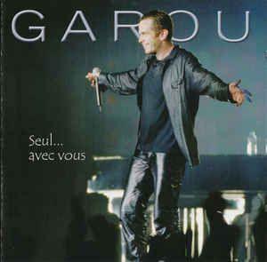 CD - Garou – Seul... Avec Vous - IMP