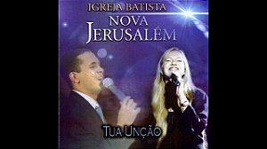 Igreja Batista Nova Jerusalém – Tua Unção