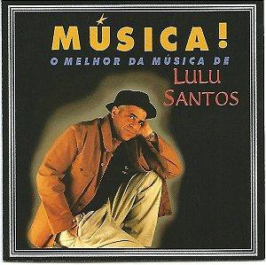 Lulu Santos – Música! O Melhor Da Música De Lulu Santos