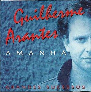 CD - Guilherme Arantes Amanhã Grandes Sucessos