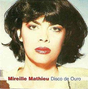 CD - Mireille Mathieu – Disco De Ouro: Les Grandes Chansons Françaises