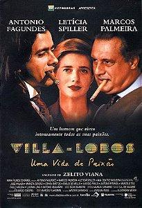 Villa - Lobos Uma Vida de Paixão