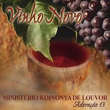 Ministério Koinonya De Louvor - Vinho Novo