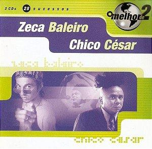 CD - Zeca Baleiro / Chico César – O Melhor De 2