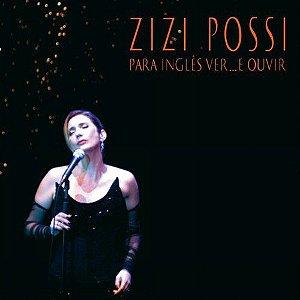 Zizi Possi  - Para Inglês Ver ... E Ouvir