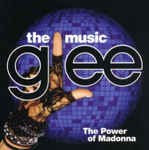 CD - Glee Cast ‎– Glee: The Music, The Power Of Madonna