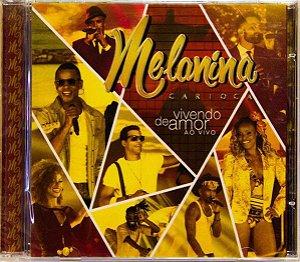 CD - Melanina Carioca - Vivendo de Amor - Ao Vivo