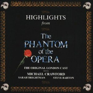 CD - Highlights From The Phantom Of The Opera - The Original London Cast - Andrew Lloyd Webber