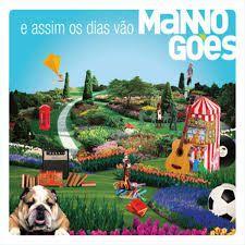 CD - Manno Goes - E Assim Os Dias Vão (Digipack)