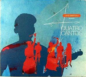 Luigi Bertolli - Quatro Cantos (Digipack)