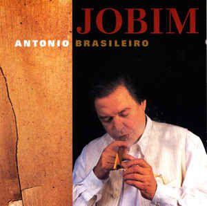 CD - Antonio Carlos Jobim – Antonio Brasileiro