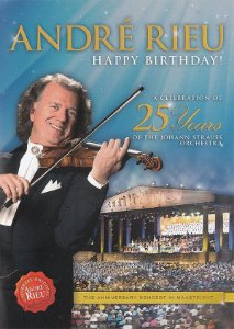 Blu-ray - André Rieu – Happy Birthday! - A Celebration Of The 25 Years Of The Johann Staruss Orchestra ( NOVO/ PROMO )