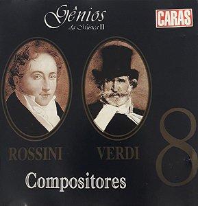 cd - Compositores 8 - Rossini / Verdi -  Gênios da Música II