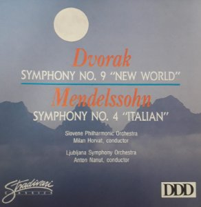 "Dvorak - Symphony No.9 ""New World"" / Mendelssohn: Symphony No.4 ""Italian"""