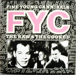 LP - Fine Young Cannibals ‎– The Raw & The Cooked