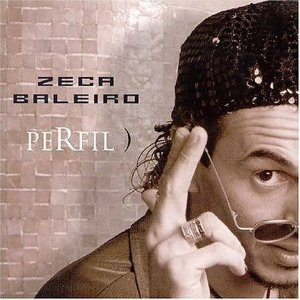 CD - Zeca Baleiro – Perfil
