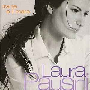 CD - Laura Pausini – Tra Te E Il Mare