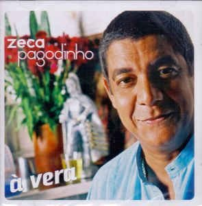 CD - Zeca Pagodinho – À Vera