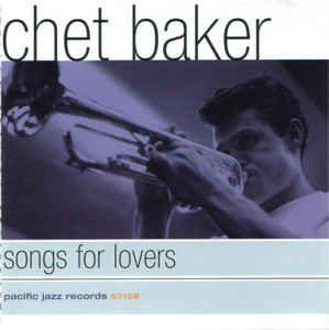 Chet Baker – Songs For Lovers