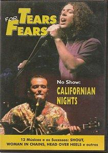 Tears For Fears – Californian Nights