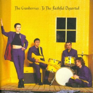 CD - The Cranberries ‎– To The Faithful Departed