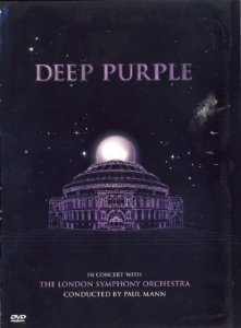 DVD - Deep Purple, The London Symphony Orchestra, Paul Mann (5) ‎– In Concert With The London Symphony Orchestra