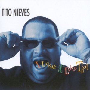 CD - Tito Nieves – I Like It Like That - IMP