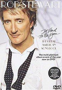 DVD - ROD STEWART THE GREAT AMERICAN SONGBOOK (Promoção Colecionadores Discos)